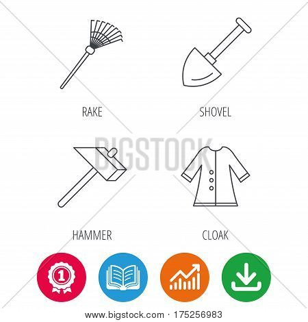 Shovel, hammer and cloak icons. Rake linear sign. Award medal, growth chart and opened book web icons. Download arrow. Vector