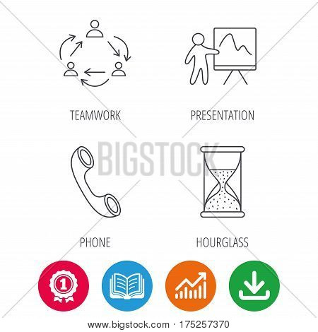 Teamwork, presentation and phone call icons. Hourglass linear sign. Award medal, growth chart and opened book web icons. Download arrow. Vector