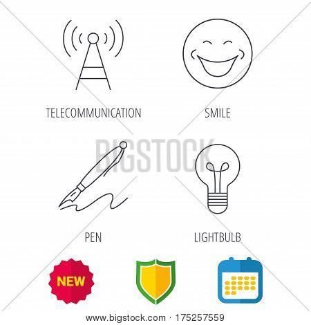 Pen, telecommunication and lightbulb icons. Smiling face linear sign. Shield protection, calendar and new tag web icons. Vector