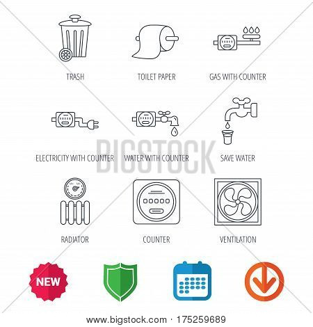 Ventilation, radiator and water counter icons. Toiler paper, gas and electricity counters linear signs. Trash icon. New tag, shield and calendar web icons. Download arrow. Vector