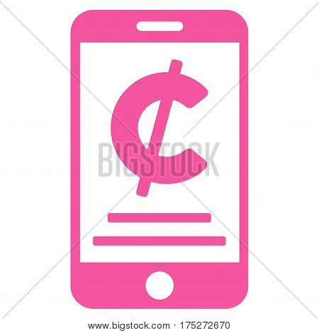 Cent Mobile Payment vector icon. Illustration style is a flat iconic pink symbol on white background.