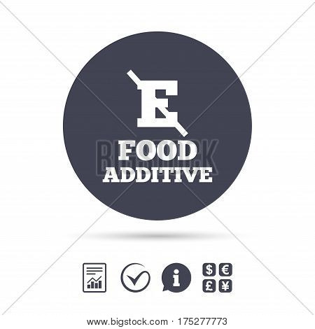 Food additive sign icon. Without E symbol. Healthy natural food. Report document, information and check tick icons. Currency exchange. Vector