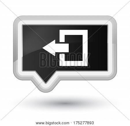 Logout Icon Prime Black Banner Button