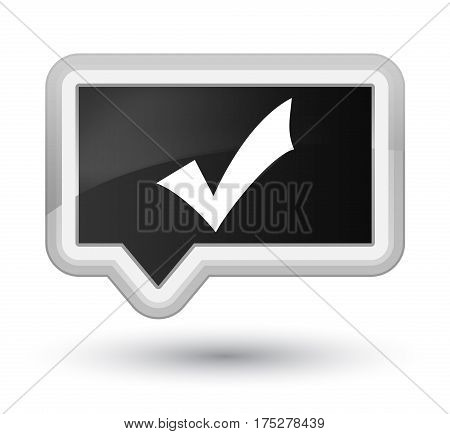 Validation Icon Prime Black Banner Button