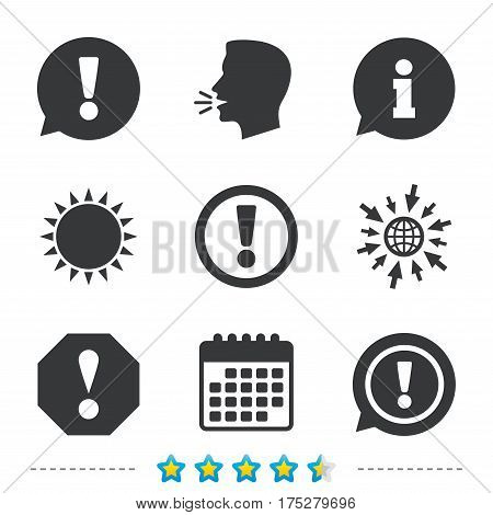 Attention icons. Exclamation speech bubble symbols. Caution signs. Information, go to web and calendar icons. Sun and loud speak symbol. Vector