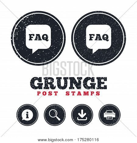 Grunge post stamps. FAQ information sign icon. Help speech bubble symbol. Information, download and printer signs. Aged texture web buttons. Vector