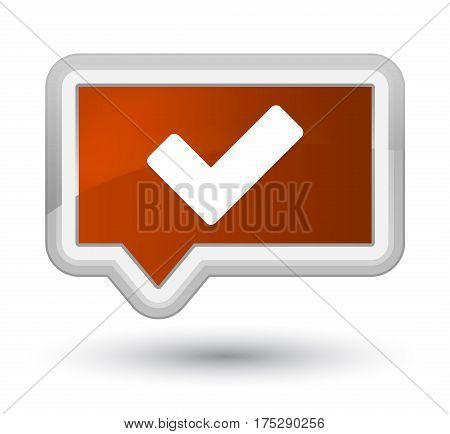 Validate Icon Prime Brown Banner Button