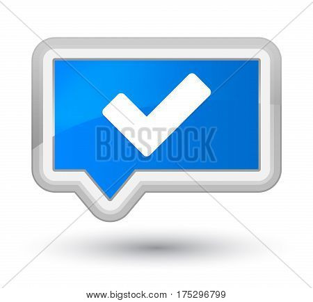 Validate Icon Prime Cyan Blue Banner Button