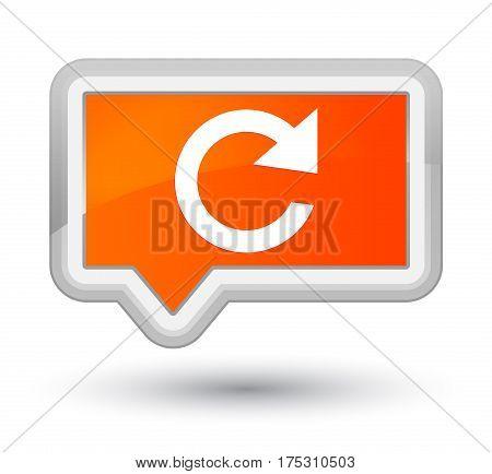 Reply Rotate Icon Prime Orange Banner Button