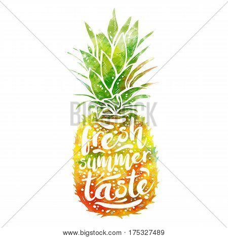 poster with watercolor silhouette of a pineapple, tagline fresh summer taste. Print t-shirt, graphic element for design. Vector illustration.