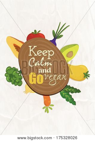 Typography food quotes for the menu. Inspirational quote: Keep calm and go vegan.