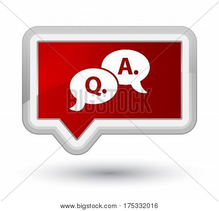 Question Answer Bubble Icon Prime Red Banner Button