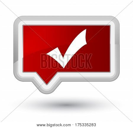 Validation Icon Prime Red Banner Button