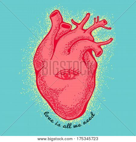 Pink anatomical heart With the eye on blue background. tagline love is all we need. Valentines day card. Vector illustration, elements design, tattoo