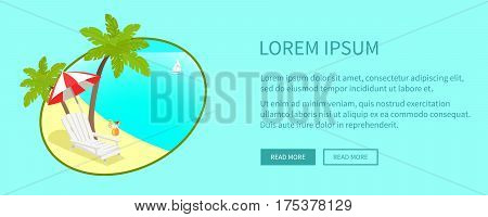 Leisure on tropical seacoast web banner. Sunny beach with palms, chaise lounge and yachts in ocean flat vector illustration. Vacation in exotic countries concept for travel company landing page