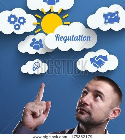 Business, Technology, Internet And Marketing. Young Businessman Thinking About: Regulation