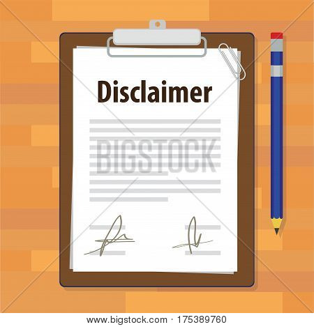 disclaimer document paper legal agreement signed vector illustration