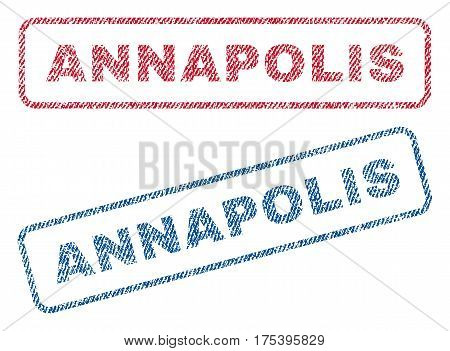 Annapolis text textile seal stamp watermarks. Blue, red fabric vectorized texture. Vector caption inside rounded rectangular banner. Rubber sticker with fiber textile structure.