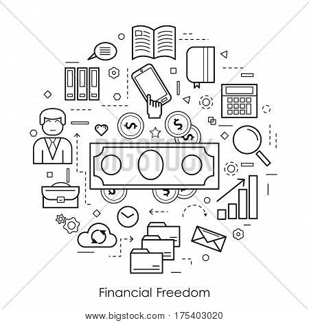 Vector monochrome round concept of Financial Freedom or accounting service in thin line style. Banknote and coins businessman device and computer icons
