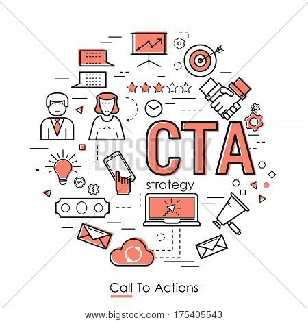 Vector Call To Actions Strategy Round Concept in Thin Line Art Style. Red letters CTA and set of business icons - megaphone businessman scheme settings and growth graph
