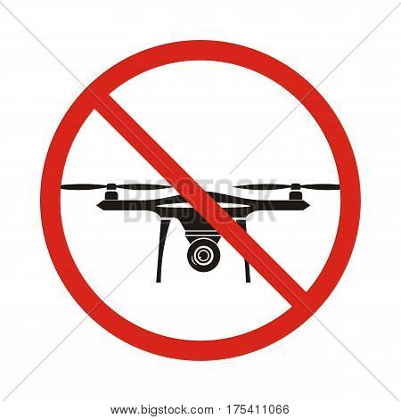 No fly drones sign. No fly zone Drone sign isolated on white background Vector illustration