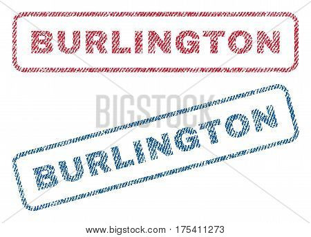 Burlington text textile seal stamp watermarks. Blue, red fabric vectorized texture. Vector caption inside rounded rectangular shape. Rubber emblem with fiber textile structure.