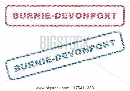Burnie-Devonport text textile seal stamp watermarks. Blue, red fabric vectorized texture. Vector caption inside rounded rectangular banner. Rubber emblem with fiber textile structure.