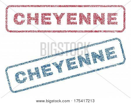 Cheyenne text textile seal stamp watermarks. Blue, red fabric vectorized texture. Vector caption inside rounded rectangular shape. Rubber sign with fiber textile structure.