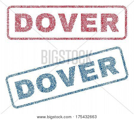 Dover text textile seal stamp watermarks. Blue, red fabric vectorized texture. Vector caption inside rounded rectangular banner. Rubber sticker with fiber textile structure.