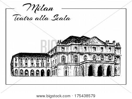 Teatro alla Scala. Milan Opera House, Italy. Musical theater. Vector hand drawn sketch illustration.