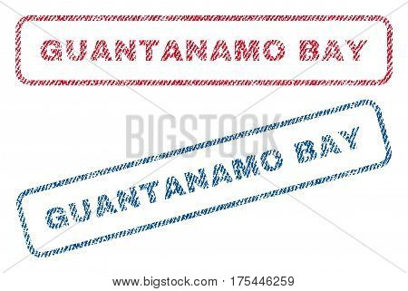 Guantanamo Bay text textile seal stamp watermarks. Blue, red fabric vectorized texture. Vector caption inside rounded rectangular shape. Rubber sign with fiber textile structure.