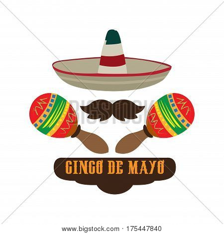 Isolated hat, mustache and a pair of maracas, Cinco de mayo vector illustration