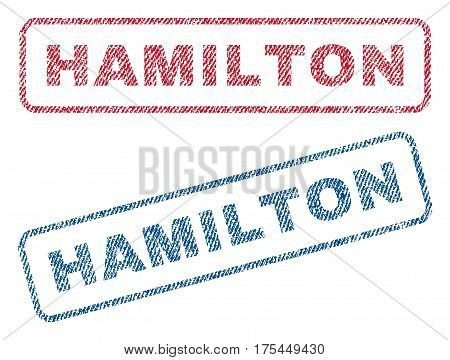 Hamilton text textile seal stamp watermarks. Blue, red fabric vectorized texture. Vector tag inside rounded rectangular shape. Rubber emblem with fiber textile structure.