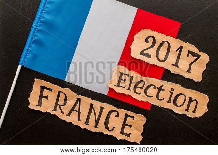 Elections in France. Election FRANCE 2017 inscription on crumpled piece of paper. Election concept