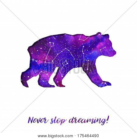 Silhouette of bear cut out of paper. Starry sky with different constellations. Hand draw watercolor. Card. Never stop dreaming.