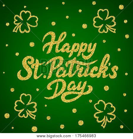 Happy St. Patricks Day hand drawn glitter lettering