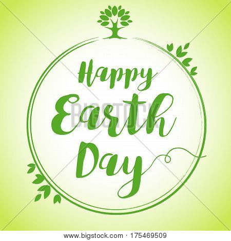 World environment day vector background, save the earth. Happy Earth Day hand lettering globe leaf banner. Green day, eco friendly ecology concept
