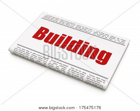 Construction concept: newspaper headline Building on White background, 3D rendering