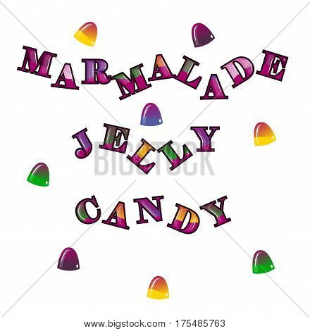 The words marmalade jelly candy. Vector illustration