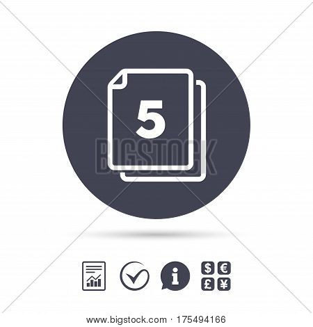 In pack 5 sheets sign icon. 5 papers symbol. Report document, information and check tick icons. Currency exchange. Vector