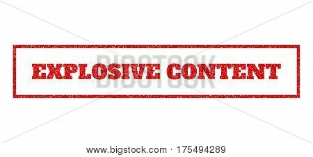 Red rubber seal stamp with Explosive Content text. Vector message inside rectangular frame. Grunge design and scratched texture for watermark labels. Scratched sign.