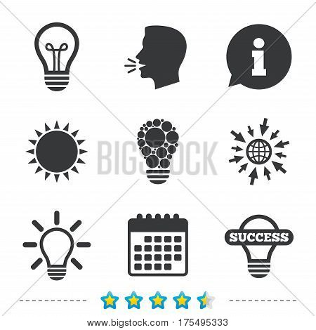 Light lamp icons. Circles lamp bulb symbols. Energy saving. Idea and success sign. Information, go to web and calendar icons. Sun and loud speak symbol. Vector