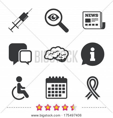 Medicine icons. Syringe, disabled, brain and ribbon signs. Breast cancer awareness symbol. Handicapped invalid. Newspaper, information and calendar icons. Investigate magnifier, chat symbol. Vector