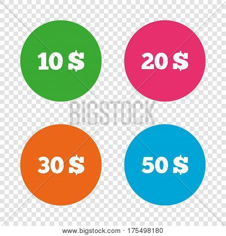 Money in Dollars icons. 10, 20, 30 and 50 USD symbols. Money signs Round buttons on transparent background. Vector