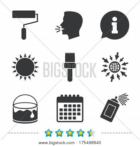 Painting roller, brush icons. Spray can and Bucket of paint signs. Wall repair tool and painting symbol. Information, go to web and calendar icons. Sun and loud speak symbol. Vector