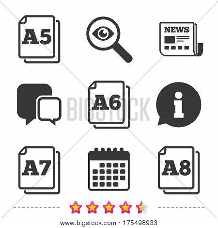 Paper size standard icons. Document symbols. A5, A6, A7 and A8 page signs. Newspaper, information and calendar icons. Investigate magnifier, chat symbol. Vector