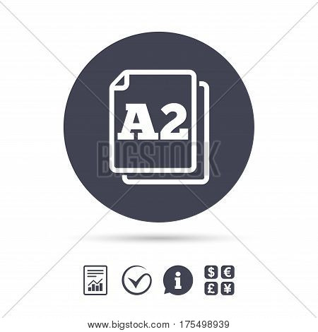Paper size A2 standard icon. File document symbol. Report document, information and check tick icons. Currency exchange. Vector