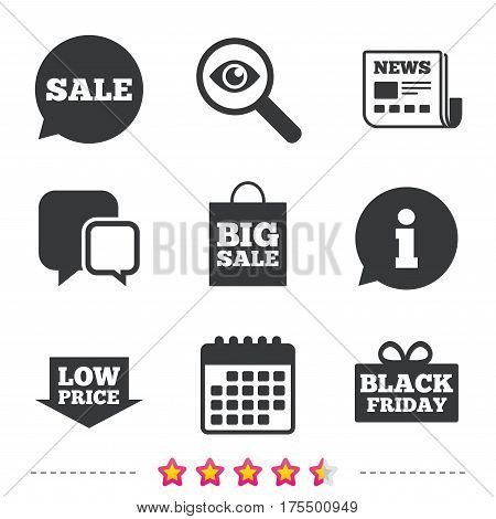 Sale speech bubble icon. Black friday gift box symbol. Big sale shopping bag. Low price arrow sign. Newspaper, information and calendar icons. Investigate magnifier, chat symbol. Vector