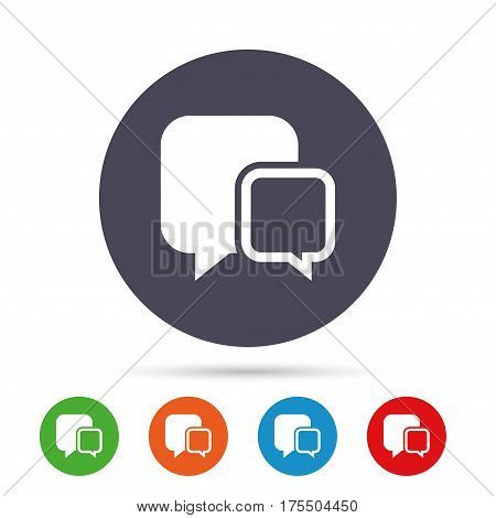 Chat sign icon. Speech bubbles symbol. Communication chat bubbles. Round colourful buttons with flat icons. Vector