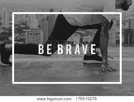 Be Bold Be Brave Be You Life is What You Make It